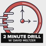 2 Minute Drill with David Meltzer featured image